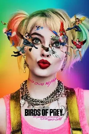 Poster Birds of Prey (and the Fantabulous Emancipation of One Harley Quinn) 2020