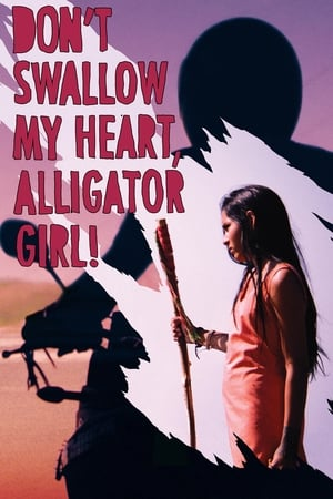 Image Don't Swallow My Heart, Alligator Girl