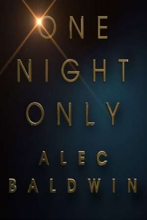 Image Alec Baldwin: One Night Only