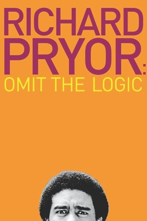 Image Richard Pryor: Omit the Logic