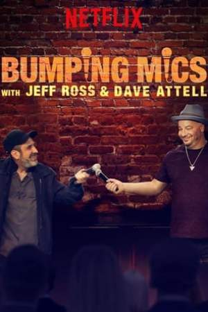 Image Bumping Mics with Jeff Ross & Dave Attell