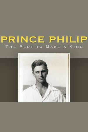 Image Prince Philip: The Plot to Make a King
