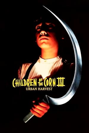 Poster Children of the Corn III: Urban Harvest 1995