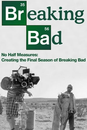 Image No Half Measures: Creating the Final Season of Breaking Bad