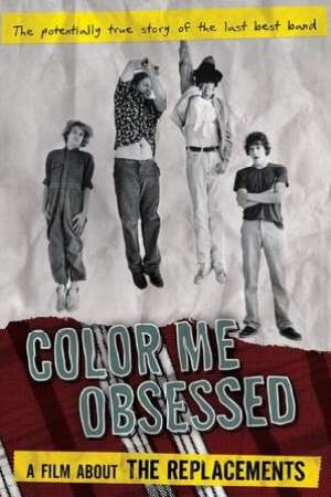 Image Color Me Obsessed: A Film About The Replacements