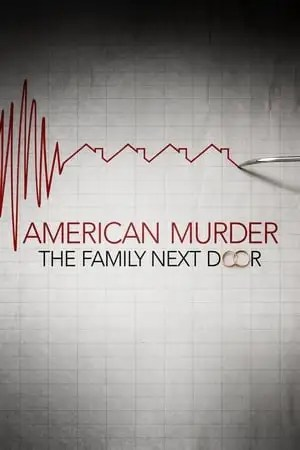 Image American Murder: The Family Next Door