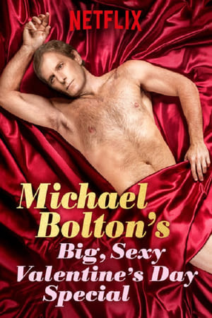 Image Michael Bolton's Big, Sexy Valentine's Day Special