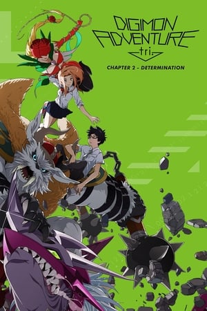 Image Digimon Adventure Tri. - Chapter 2: Determination