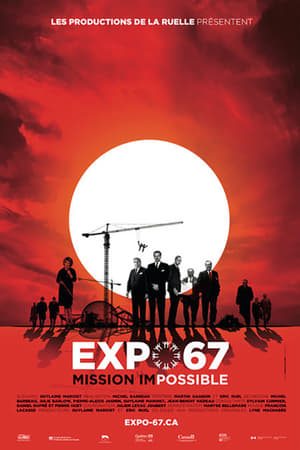 EXPO 67 Mission Impossible