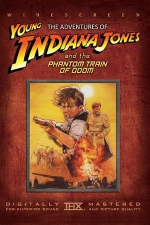 Image The Adventures of Young Indiana Jones: The Phantom Train of Doom