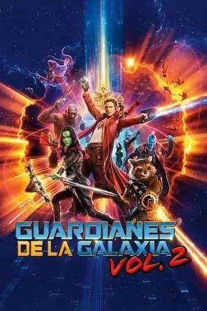 Poster Guardianes de la galaxia Vol. 2 2017