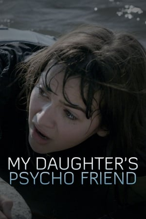 Image My Daughter's Psycho Friend