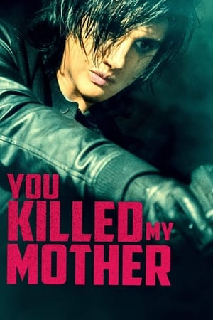 Image You Killed My Mother