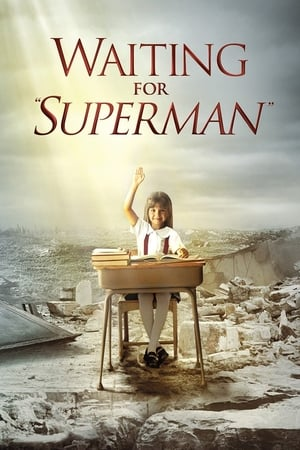 Waiting for 'Superman'