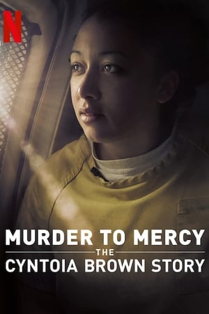 Image Murder to Mercy: The Cyntoia Brown Story