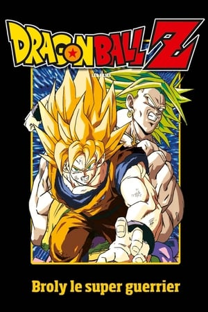 Image Dragon Ball Z - Broly, Le Super Guerrier