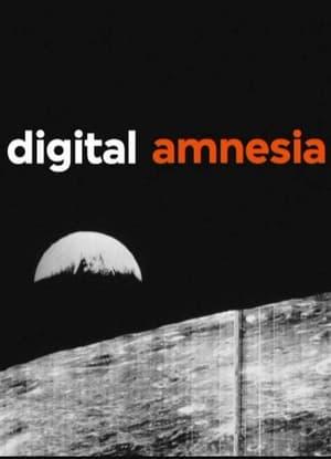 Digital Amnesia