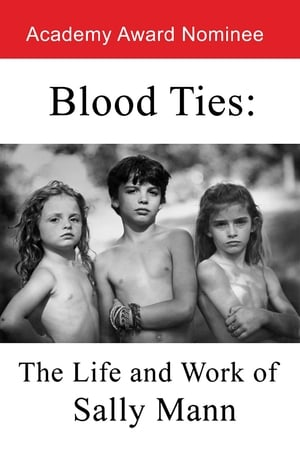 Image Blood Ties: The Life and Work of Sally Mann