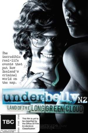Image Underbelly NZ: Land of the Long Green Cloud