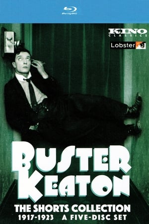 Buster Keaton The Shorts Collection 1917-1923