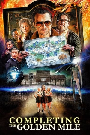 Image Completing the Golden Mile: The Making of The World's End