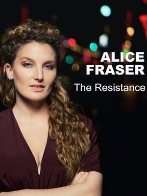 Alice Fraser: The Resistance