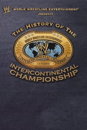Image WWE: The History Of The Intercontinental Championship