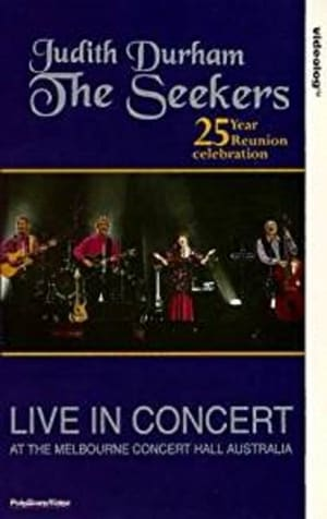 The Seekers 25 Year Reunion