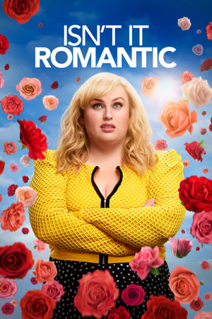Poster Isn't It Romantic 2019