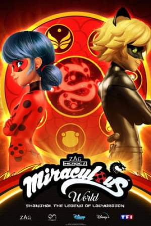 Poster Miraculous World: Shanghai – The Legend of Ladydragon 2021