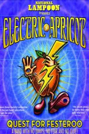 Image National Lampoon Presents Electric Apricot: Quest for Festeroo