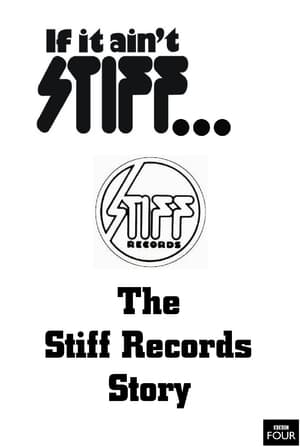 If It Ain't Stiff: The Stiff Records Story