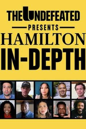 Image The Undefeated Presents: Hamilton In-Depth