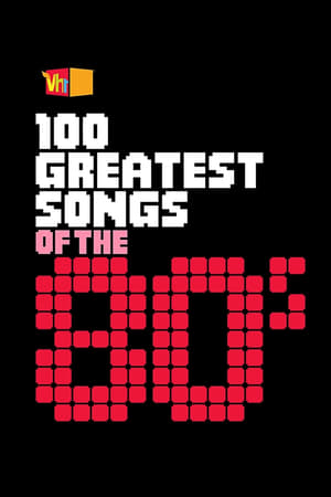 100 Greatest Songs of the '80s