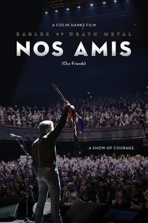 Image Eagles of Death Metal: Nos Amis (Our Friends)