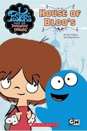 Image Foster's Home For Imaginary Friends: House of Bloo's