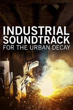 Image Industrial Soundtrack for the Urban Decay