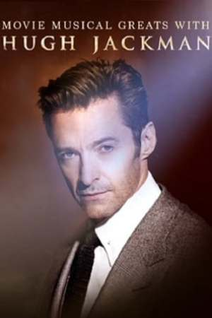 Image Movie Musical Greats with Hugh Jackman