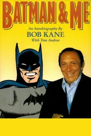 Image Batman and Me: A Devotion to Destiny, the Bob Kane Story