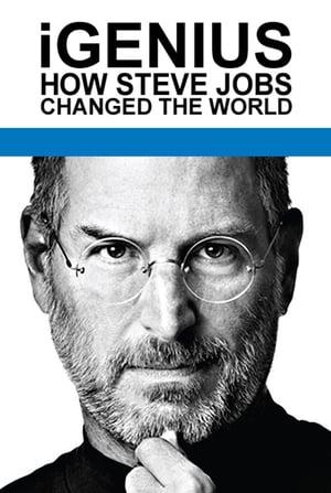 iGenius: How Steve Jobs Changed the World