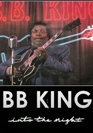 B.B. King: Into the Night