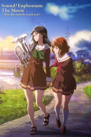 Image Sound! Euphonium the Movie - May the Melody Reach You!