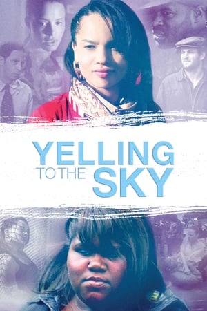 Poster Yelling To The Sky 2011