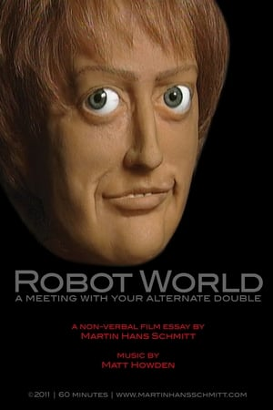 Robot world - A meeting with your alternate double