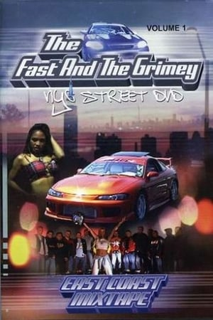 The Fast and the Grimey: NYC Street Vol. 1 - East Coast Mixtape