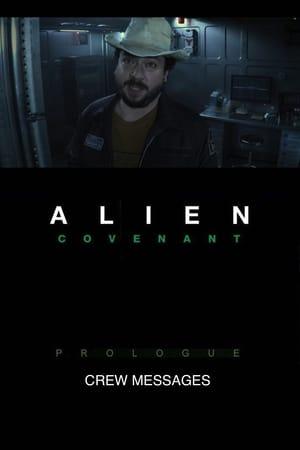 Alien: Covenant Prologue - Crew Messages