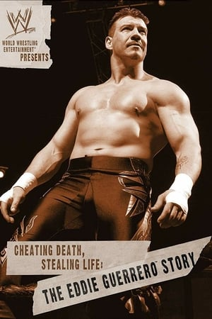 Image WWE: Cheating Death, Stealing Life: The Eddie Guerrero Story