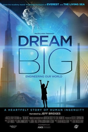 Image Dream Big: Engineering Our World