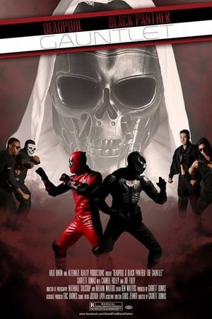 Deadpool & Black Panther: The Gauntlet