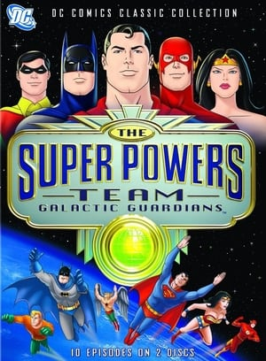 Image The Super Powers Team: Galactic Guardians